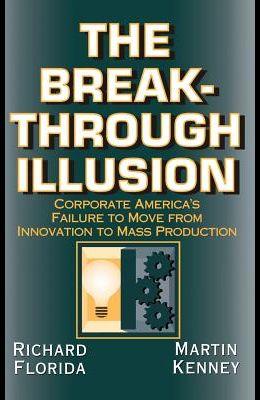The Breakthrough Illusion