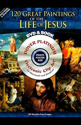 120 Great Paintings of the Life of Jesus [With DVD]