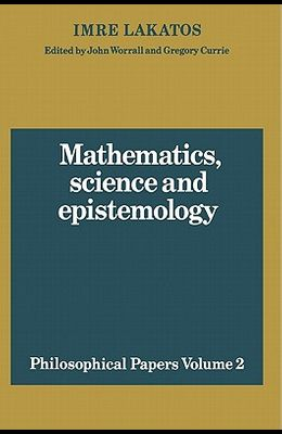 Mathematics, Science and Epistemology: Volume 2, Philosophical Papers