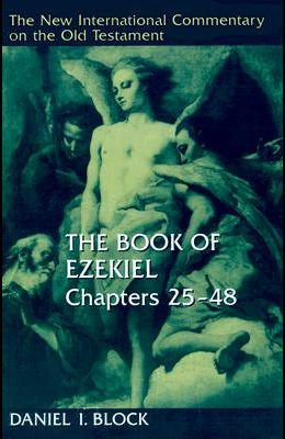 The Book of Ezekiel, Chapters 25-48