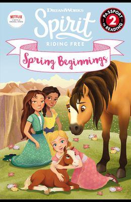 Spirit Riding Free: Spring Beginnings