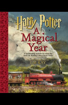 Harry Potter: A Magical Year -- The Illustrations of Jim Kay