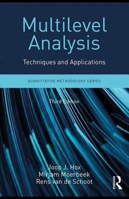 Multilevel Analysis: Techniques and Applications, Third Edition