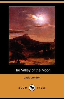 The Valley of the Moon (Dodo Press)