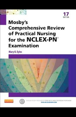 Mosby's Comprehensive Review of Practical Nursing for the Nclex-Pn? Exam
