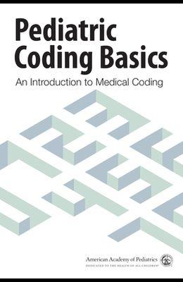 Pediatric Coding Basics: An Introduction to Medical Coding