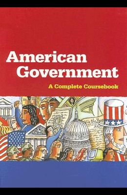 Steck-Vaughn American Government: Hardcover Student Edition 1999