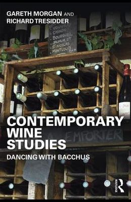 Contemporary Wine Studies: Dancing with Bacchus