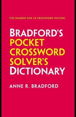 Bradford's Pocket Crossword Solver's Dictionary