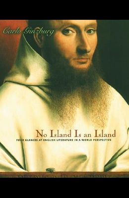 No Island Is an Island: Four Glances at English Literature in a World Perspective