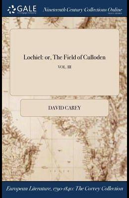 Lochiel: Or, the Field of Culloden; Vol. III
