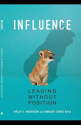 Influence: Leading Without Position