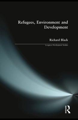 Refugees, Environment & Development