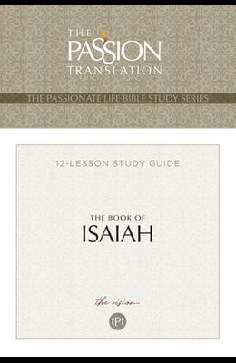 Tpt the Book of Isaiah: 12-Lesson Study Guide