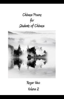 Chinese Poems for Students of Chinese: Volume 2
