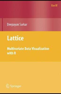 Lattice: Multivariate Data Visualization with R