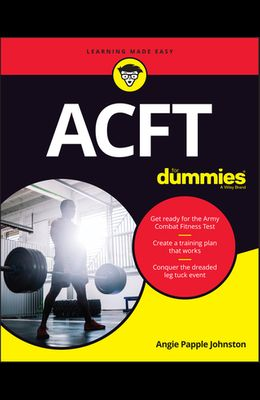 Acft Army Combat Fitness Test for Dummies: Book + Online Videos