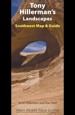 Tony Hillerman's Landscapes: Southwest Map and Guide