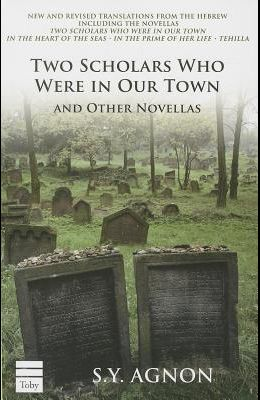 Two Scholars Who Were in Our Town and Other Novellas