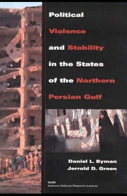 Political Violence and Stability in the States of the Northern Persian Gulf (1999)