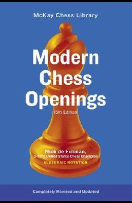 Modern Chess Openings: MC0-15