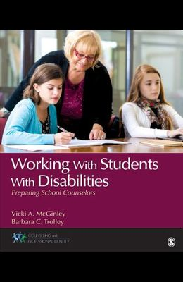 Working with Students with Disabilities: Preparing School Counselors