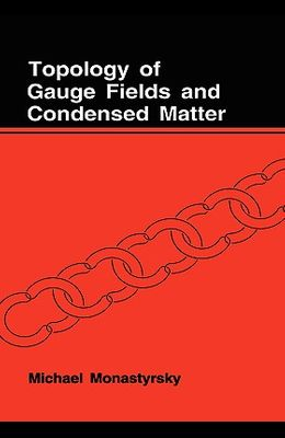 Topology of Gauge Fields and Condensed Matter
