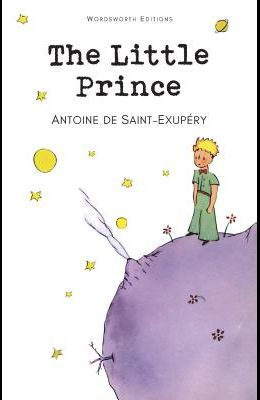The Little Prince (Wordsworth Children's Classics) (Wordsworth Collection)