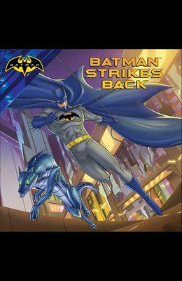 Batman Strikes Back