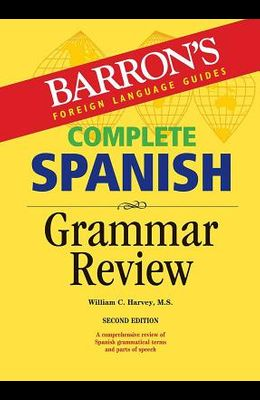Complete Spanish Grammar Review