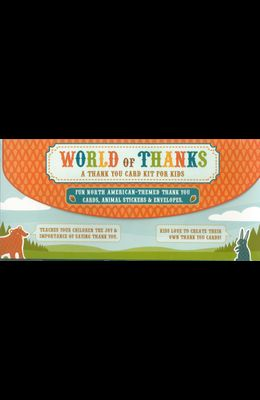 World of Thanks Thank You Card Kit for Kids: North American -Themed Thank-You Cards, Animal Stickers & Envelopes