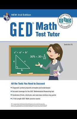 Ged(r) Math Test Tutor, for the 2021 Ged(r) Test, 2nd Edition