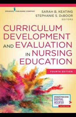 Curriculum Development and Evaluation in Nursing Education
