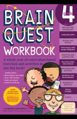 Brain Quest Workbook: Grade 4 [With Over 150 Stickers and Mini-Card Deck and Fold-Out 7 Continents, 1 World Poster]