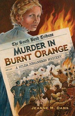 Murder in Burnt Orange: A Hilda Johansson Mystery