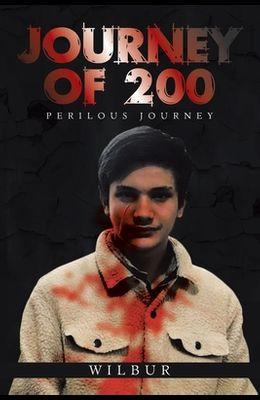 Journey of 200: Perilous Journey