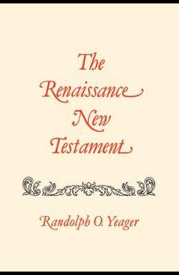 The Renaissance New Testament: Romans 9:1-16:27, 1 Cor. 1:1-10:34