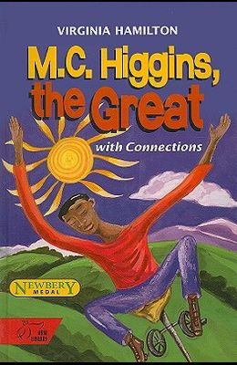 Holt McDougal Library, Middle School with Connections: Individual Reader M.C. Higgins the Great 1998