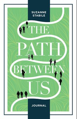 The Path Between Us Journal