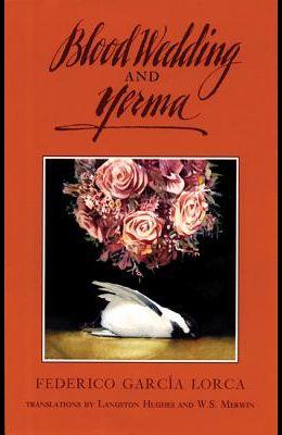 Blood Wedding and Yerma
