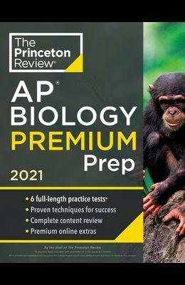 Princeton Review AP Biology Premium Prep, 2021: 6 Practice Tests + Complete Content Review + Strategies & Techniques