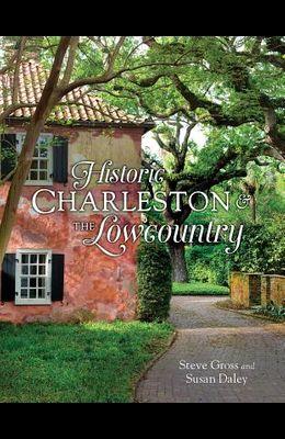 Historic Charleston & the Lowcountry