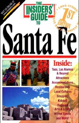 The Insiders' Guide to Santa Fe