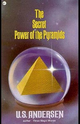 The Secret Power of the Pyramids