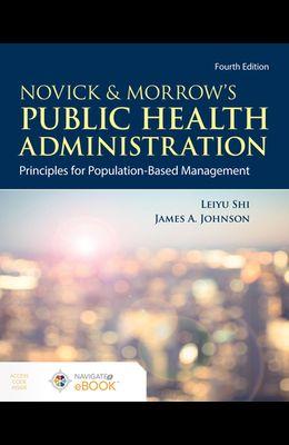 Novick & Morrow's Public Health Administration: Principles for Population-Based Management