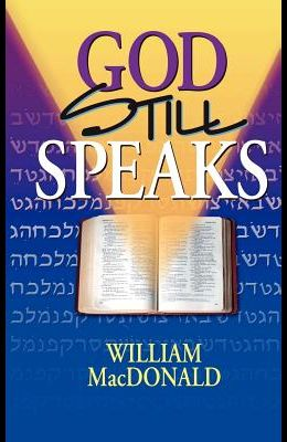 God Still Speaks