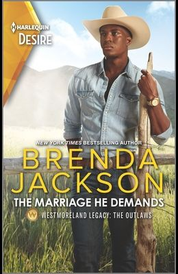 The Marriage He Demands: A Passionate Western Romance