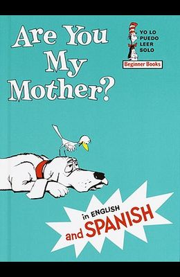 Are You My Mother? / Esta Usted Mi Madre?