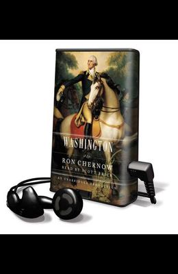 Washington: A Life [With Earbuds]