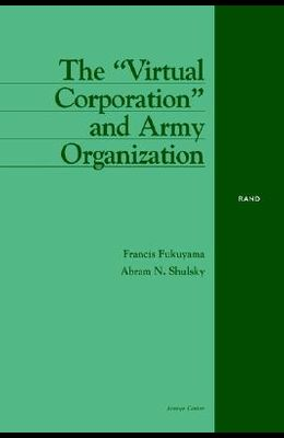 The Virtual Corporation and Army Organization